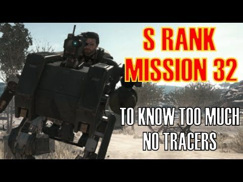 Metal Gear Solid 5 The Phantom Pain Mission 32 S Rank Perfect Stealth No...