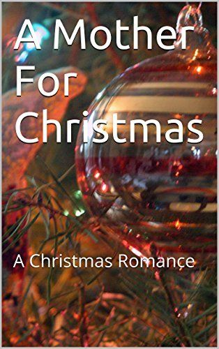A Mother For Christmas: A Story Of Love by Gianni Truvianni, http://www.amazon.com/dp/B00O5430NG/ref=cm_sw_r_pi_dp_fRUmub0JGXJAN
