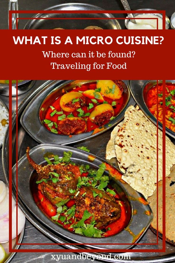 What is Micro Cuisine? Where can it be found? Traveling for food #travel  via @https://www.pinterest.com/xyuandbeyond/ #traveltips #travelfood #foodlover #microcuisine #nichecuisine #unknowncusines #foodgasm