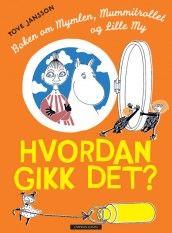 Hvordan gikk det? av Tove Jansson (Innbundet)