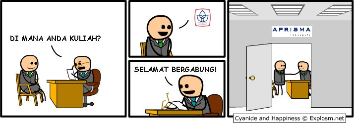 Stereotype from my university & a company. Original picture comes from Cyanide & Happiness at Explosm