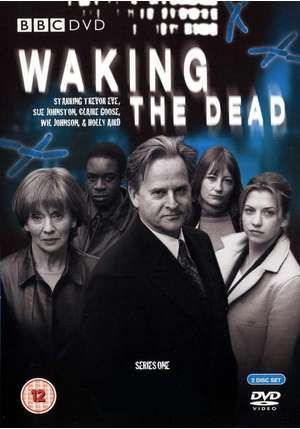 Waking the Dead - Trevor Eve shouts  a lotand is entirely unpredictable - fabulous.