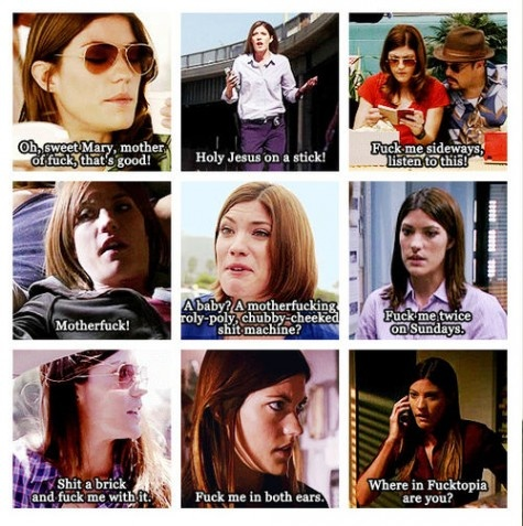 Debra Morgan. Ever creative with her swearing! Hahaha love her!