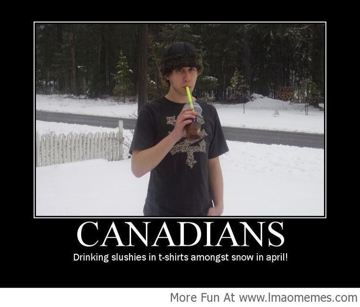 The Mighty Canadians! - http://lmaomemes.com/the-mighty-canadians/