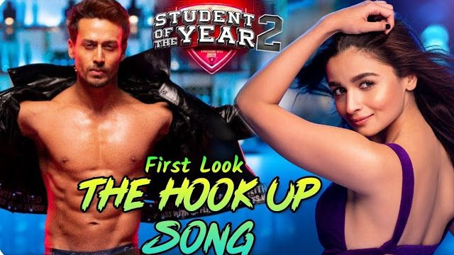 The Hook Up Song Lyrics Student Of The Year 2 Neha Kakkar Shekhar Ravjiani In 2020 Songs Student Of The Year News Songs