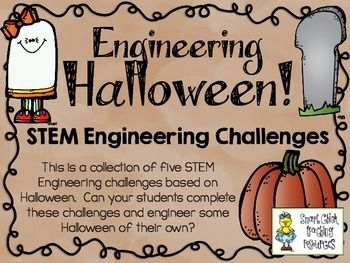 STEM Engineering Challenges Pack ~ Engineering Halloween ~  $ Ghost Rockets Challenge Pumpkin Towers Challenge Candy Corn Catapults Challenge Haunted House Challenge Floating Peeps Challenge