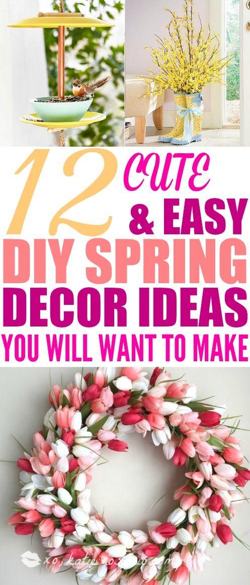12 Easy Diy Spring Decor Ideas That Ll Brighten Up Your Home Spring Decor Spring Decor Diy Spring Diy