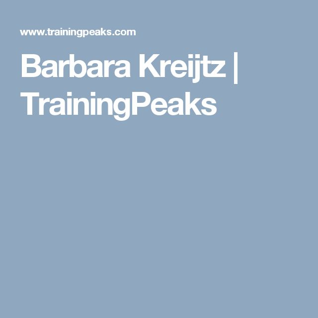 Barbara Kreijtz | TrainingPeaks
