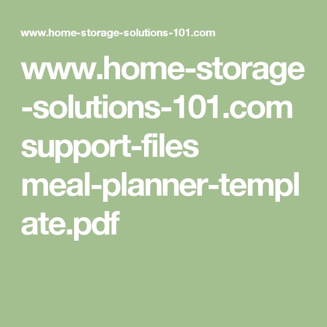 www.home-storage-solutions-101.com support-files meal-planner-template.pdf
