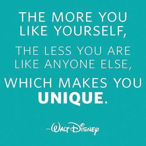 163/366 The more you like yourself, the less you are like anyone else, which makes you UNIQUE  ~ Walt Disney #quotes #disney