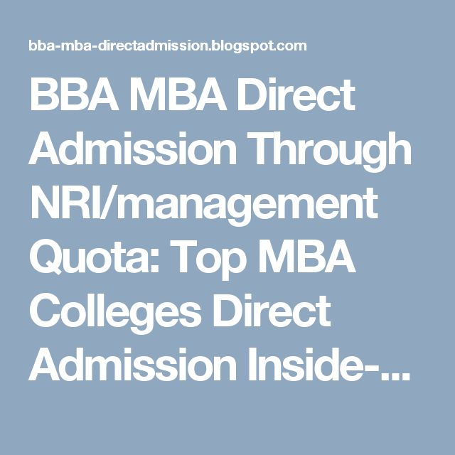 BBA MBA Direct Admission Through NRI/management Quota: Top MBA Colleges Direct Admission Inside-Secrets E...