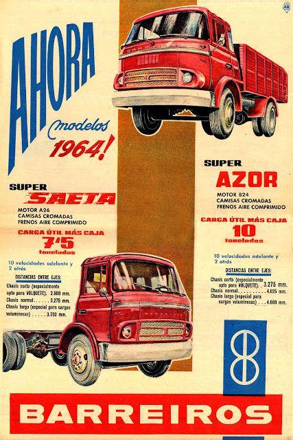Camiones Barreiros Super Azor y Super Saeta de 1964