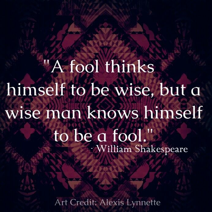 Shakespeare Quotes On Truth: Best 25+ Fool Quotes Ideas On Pinterest