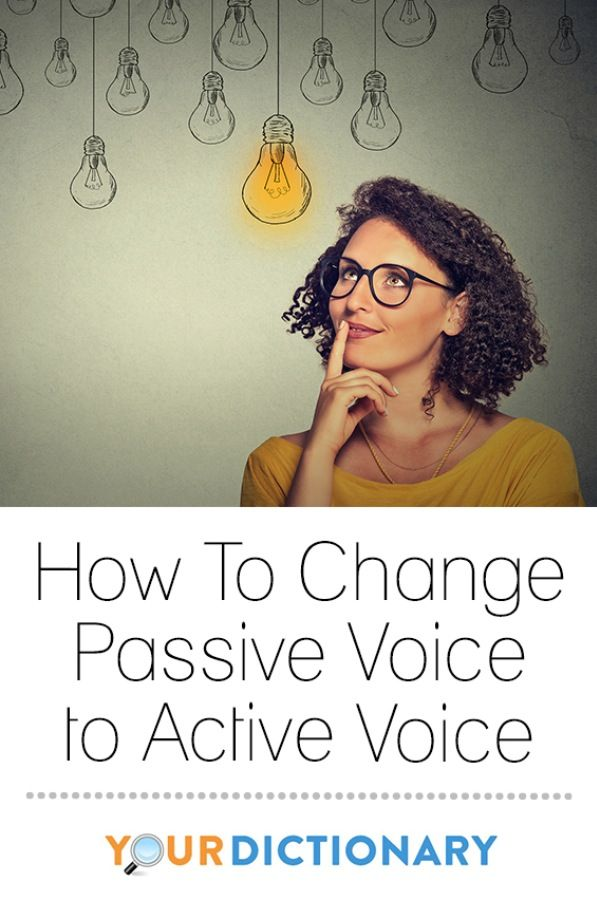 When a sentence is written, it can either be written in active voice or passive voice. In most cases, writing sentences in passive voice is discouraged because it can obscure the subject of the sentence, and confuse the reader.   How to Change Passive Voice to Active Voice from #YourDictionary