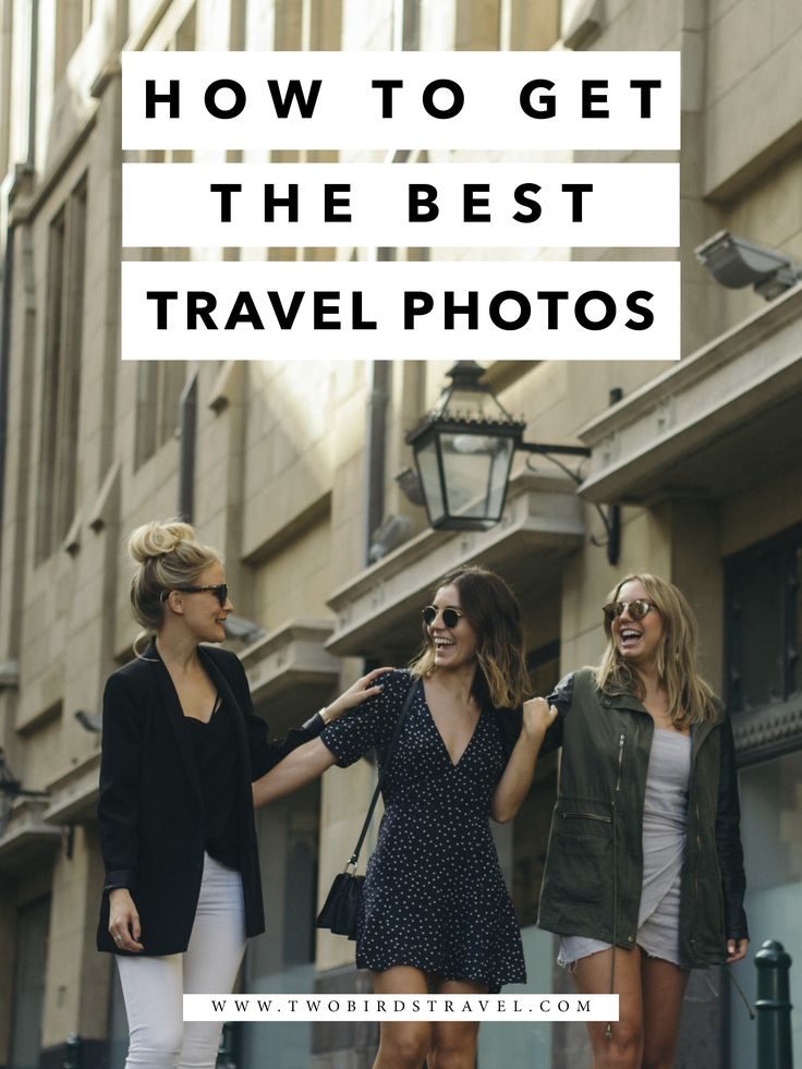 How To Get The Best Travel Photos by Two Birds Travel