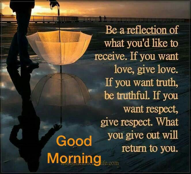 Image result for good morning love and respect quotes