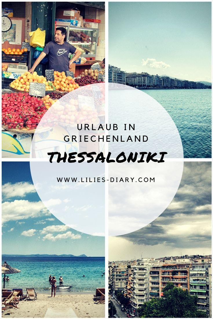 7 Reisetipps für einen Urlaub in Thessaloniki - Griechenland