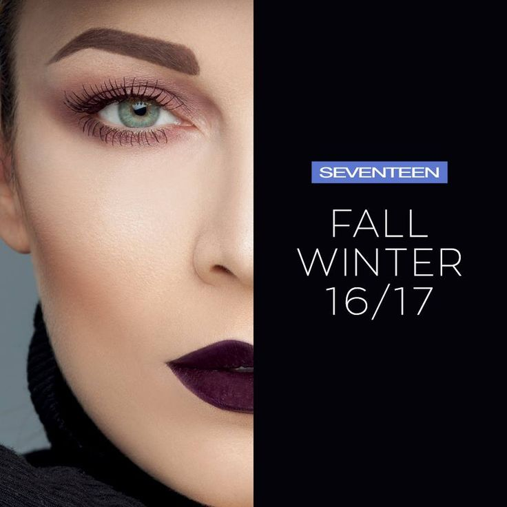 Get Ready for the new Fall/Winter 16-17 Makeup Trends.  Stay tuned for more..  #seventeenfw1617 #FallWinter #Looks