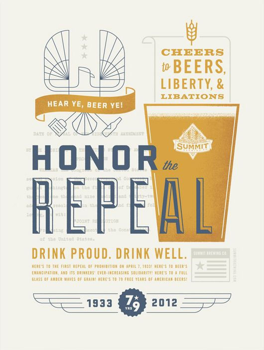 Summit Brewing 2012 Repeal PosterDesign Inspiration, Studios Mpls, 2012 Repealling, Posters Design, Graphics Design, Beer Poster, Repealling Posters, Design Studios, Summit Brew