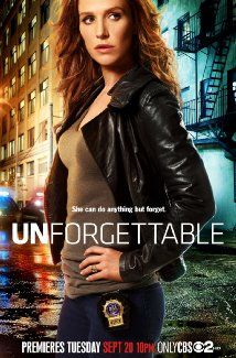 Unforgettable (2011-2013) They took it off but brought it back. Carrie Wells, a former NY Police detective, has a rare medical condition that gives her the ability to visually remember everything. She rejoins the force and uses her ability to solve crimes.