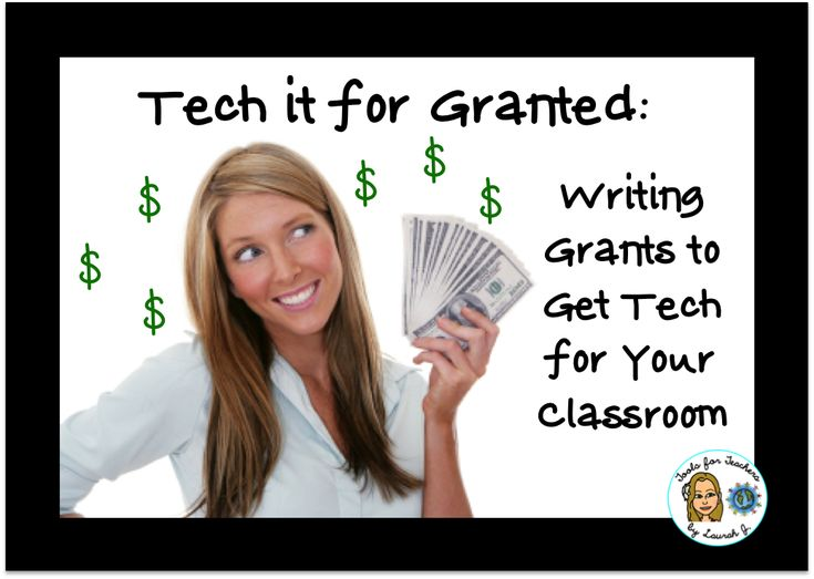 INSTALLMENT 2: Tech it for Granted: Writing Your Grant