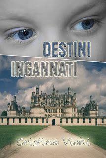 Twins Books Lovers: Segnalazione - Destini ingannati di Cristina Vichi...