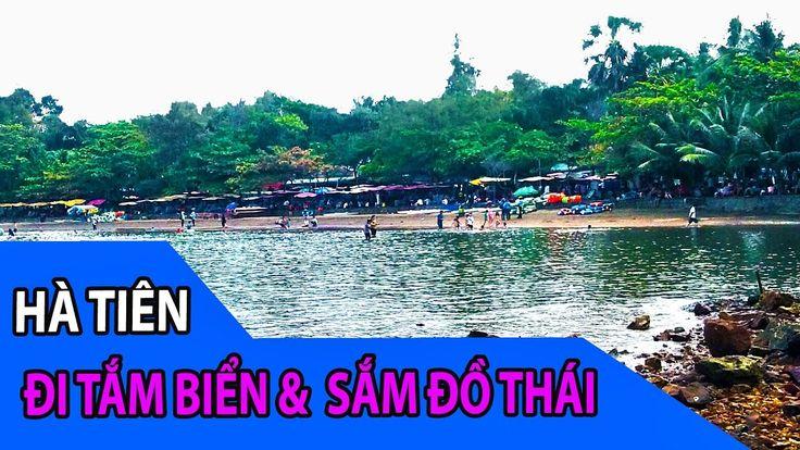 Quê Việt  Đi Hà TiênTắm Biển và Mua Hàng Thái- Dịch Vụ Karaoke Lưu Động ...