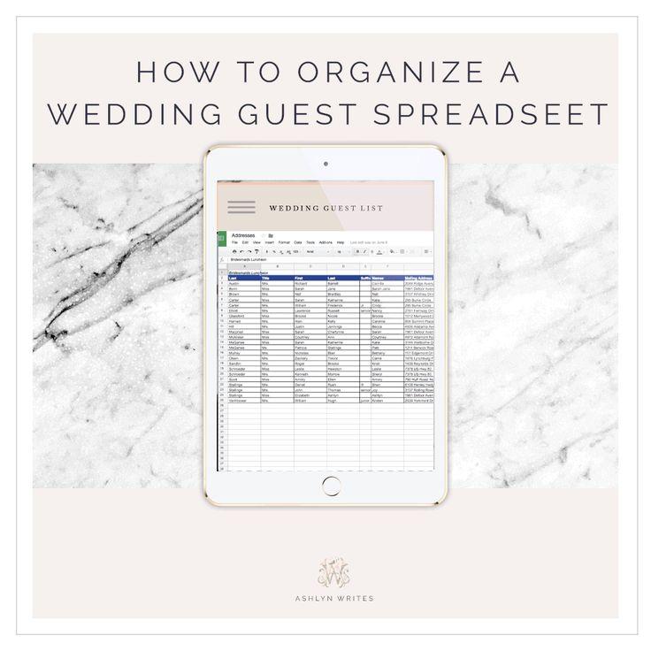 Ashlyn WritesHow to Organize a Wedding Guest List Spreadsheet (+ - spreadsheet template freelance