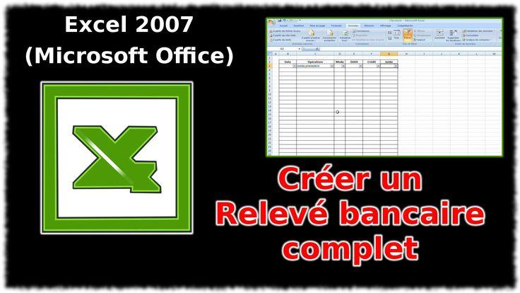 Tuto Créer un relevé bancaire complet (Excel 2007)