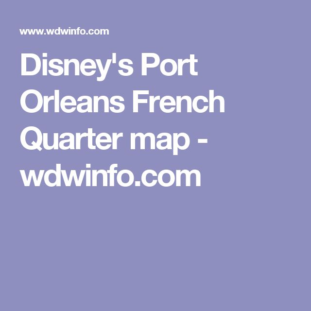 Disney's Port Orleans French Quarter map - wdwinfo.com