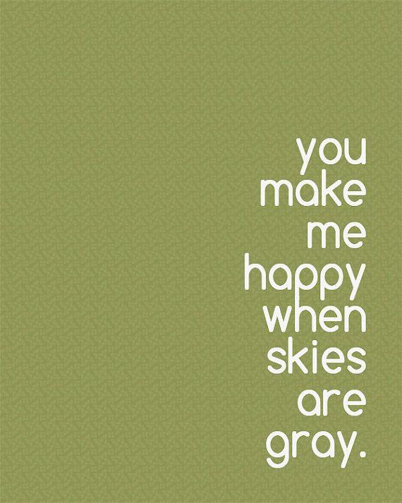 "Printable Wall Art - ""You Make Me Happy"" Song Lyric Quote"