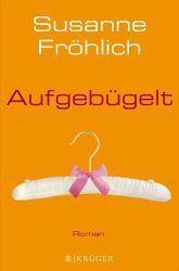 Aufgebügelt - Susanne Fröhlich