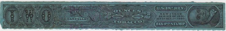 United States Internal Revenue Tax Paid Stamp for 2 Ounces of Tobacco.  New Issue Series of 1891. Act of October 1st, 1890. Portrait of John Q. Adams.