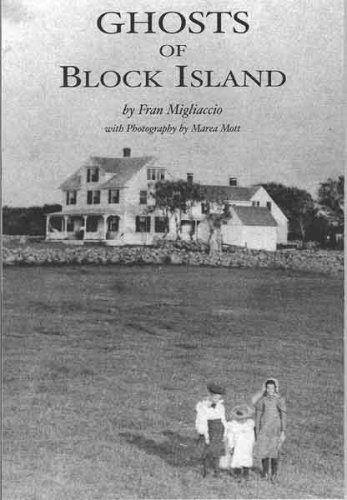 Ghosts of Block Island Rhode Island