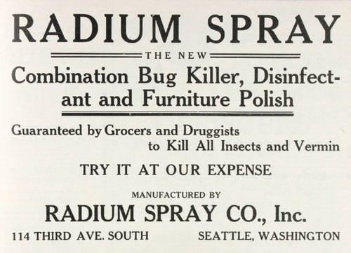 Radium -- all this and a FURNITURE POLISH, too!Polish Furniture, Killers 1909, Furniture Polish, Drugs History, Sprays Insects, Bugs Killers, Vintage Ads, Insects Killers, Radium Sprays