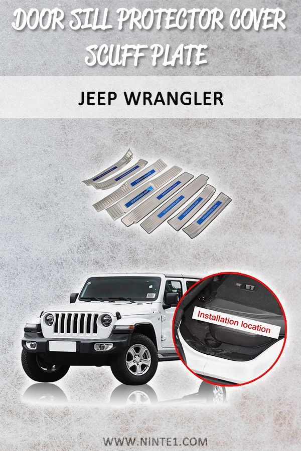 Door Sill Protector Cover Scuff Plate Entry Guard For Jeep Wrangler Jl 2018 2019 In 2020 Jeep Wrangler Wrangler Jeep