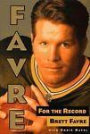 BRETT FAVRE FOR THE RECORD HB BOOK HAVEL SUPERBOWLGREENBAY PACKERS FOOTBALL NFL Books:Nonfiction www.webrummage.com $12.99