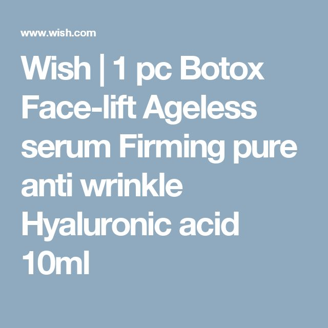 Wish | 1 pc Botox Face-lift Ageless serum Firming pure anti wrinkle Hyaluronic acid 10ml