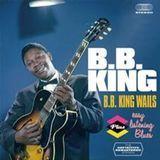 B.B. King Wails/Easy Listening Blues [CD]