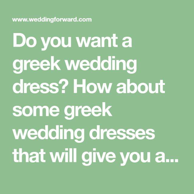 Best 25 greek wedding dresses ideas on pinterest greek for I give it a year wedding dress