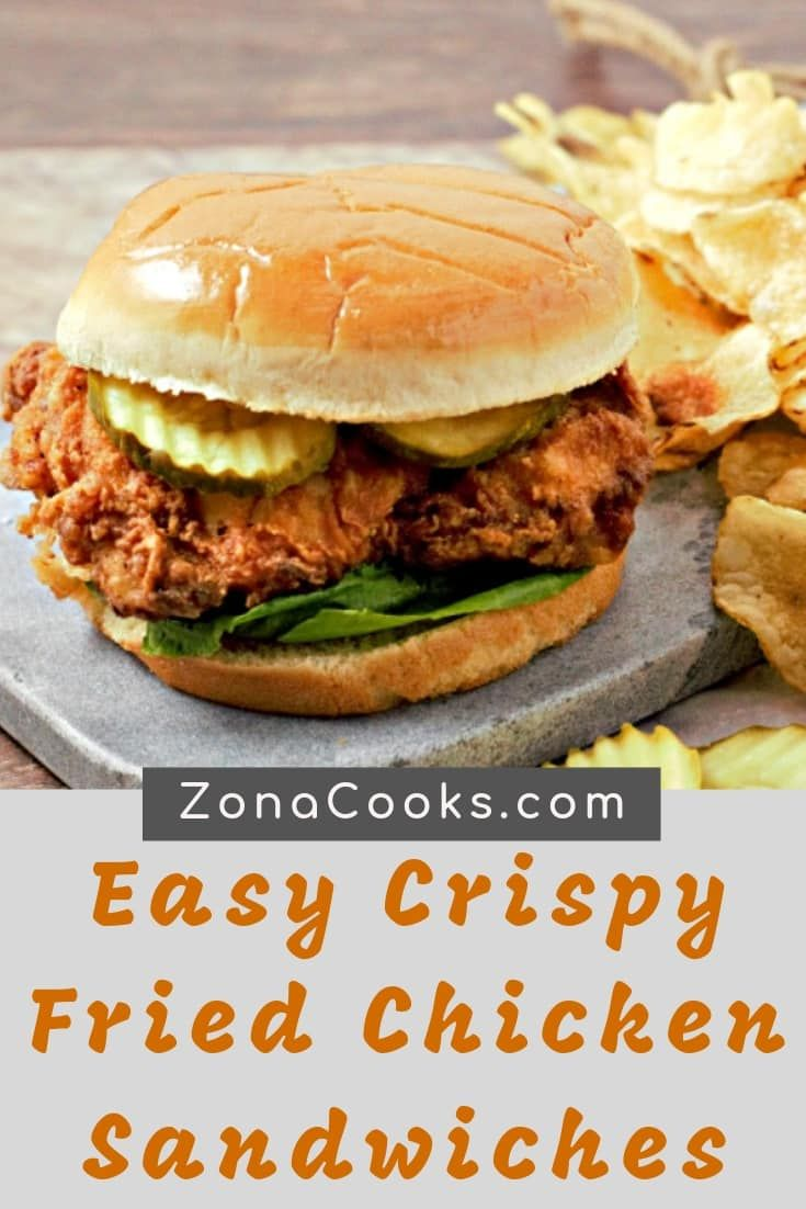 These Easy Crispy Fried Chicken Sandwiches Are Juicy And Delicious Chicken Thighs Are Soake Fried Chicken Sandwich Crispy Fried Chicken Crispy Chicken Burgers