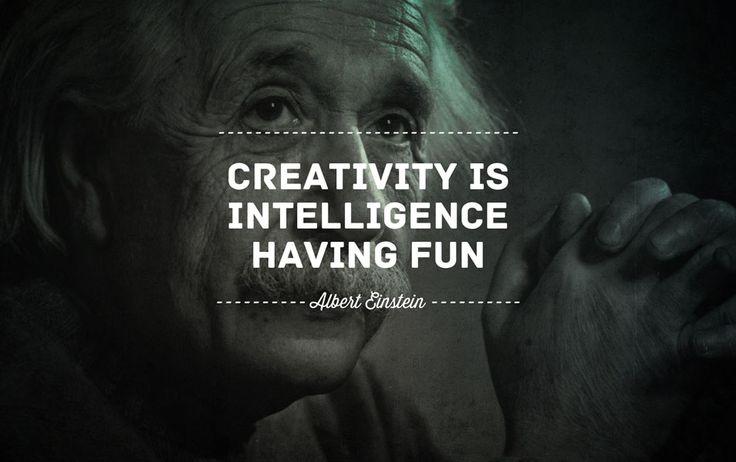 "Pinterest Quotes About Creativity: ""#Creativity Is Intelligence Having Fun"""
