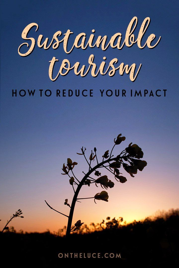 Best 20 Sustainable Tourism Ideas On Pinterest Tourism