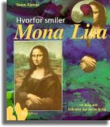 Hvorfor smiler Mona Lisa by Søren Kjørup