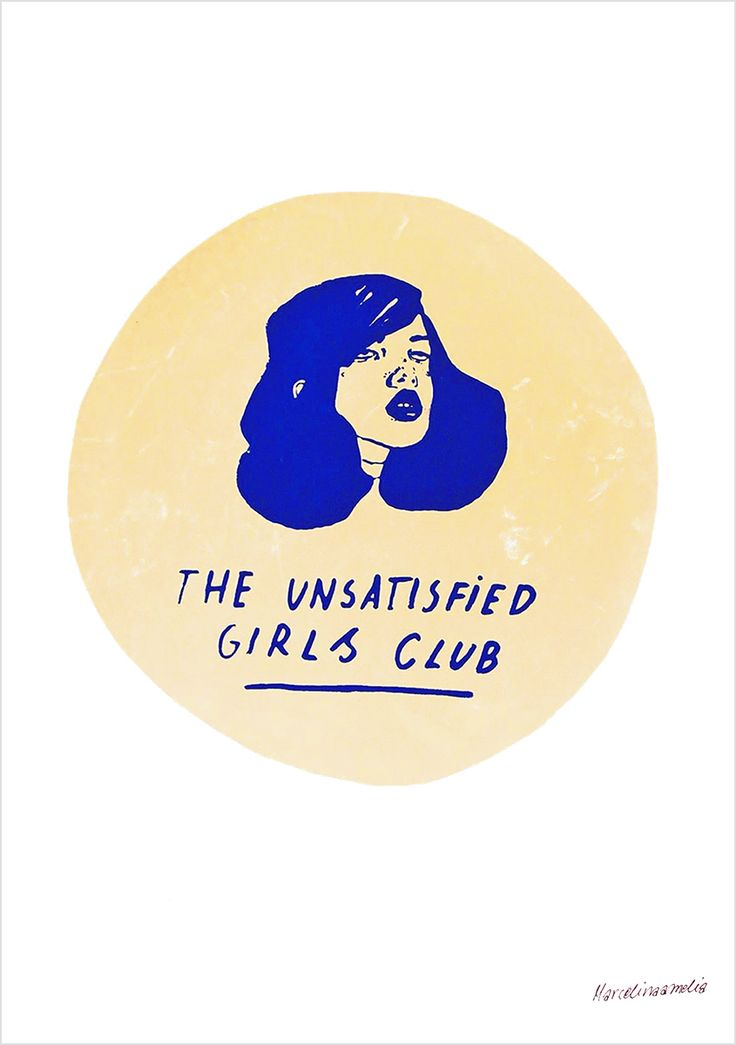 Unsatisfied Girls Club by Marcelina Amelia at of cabbages and kings oc&k