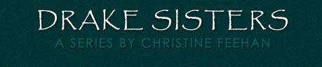 Christine Feehan - drake sisters series