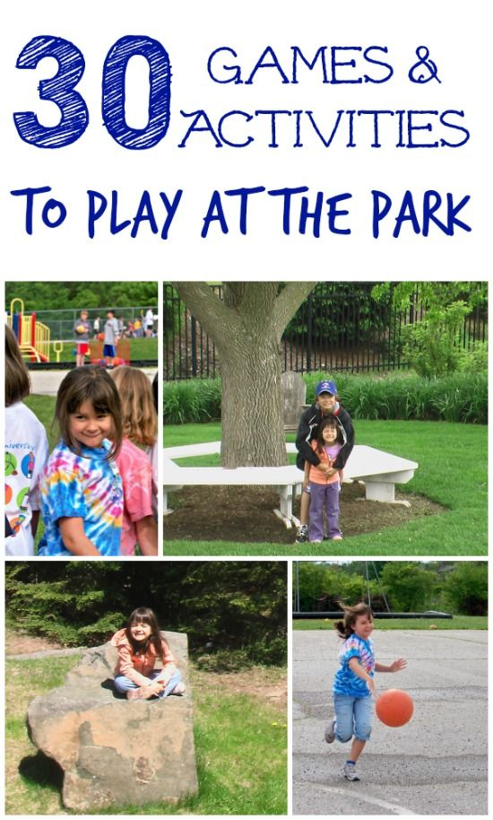 30 games activities to play at the park kids games to play kid games