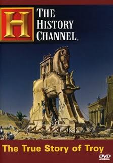 Η Πραγματική Ιστορία της Τροίας; (The true story of TROY?) 2004 .  Ο μύθος λέει πώς όλα έγιναν στο όνομα της ωραίας Ελένης. Ποιά ήταν όμως τα πραγματικά αίτια? Τί συνέβη σε αυτόν τον πόλεμο? Διάφορες ανασκαφές και ειδικοί ρίχνουν φώς σε έναν απο τους σημαντικότερους πολέμους της αρχαιότητας.