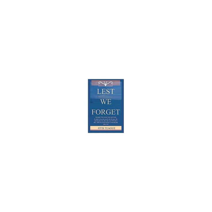 Lest We Forget (Hardcover)