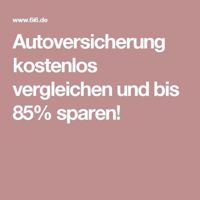 Autoversicherung kostenlos vergleichen und bis 85% sparen!